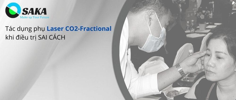 Tác dụng phụ điều trị Laser CO2 Fractional sai cách