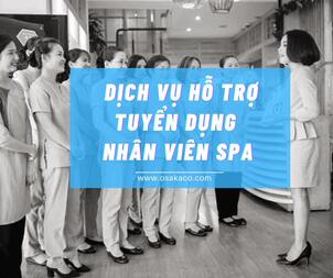 Dịch vụ hỗ trợ tuyển dụng spa