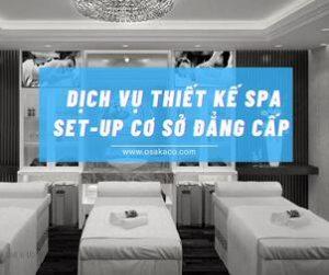 Dịch vụ thiết kế setup spa