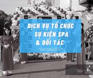 Dịch vụ tổ chức sự kiện spa