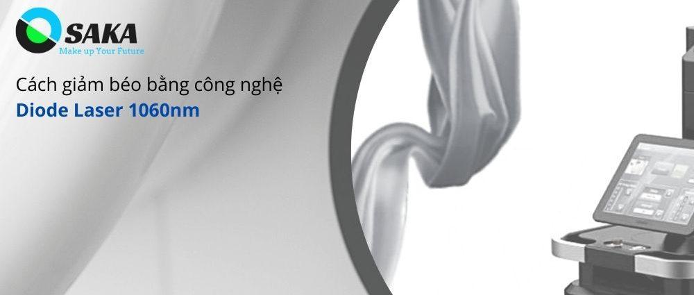 Cách giảm béo bằng công nghệ Diode Laser 1060nm