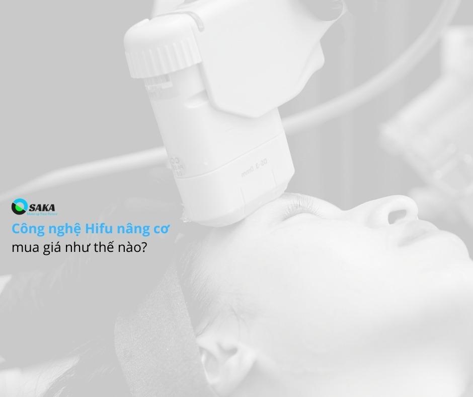 Công nghệ HIFU nâng cơ mua giá thế nào