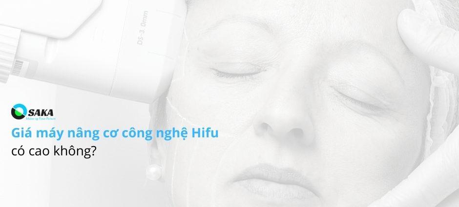 Giá máy HIFU có cao không