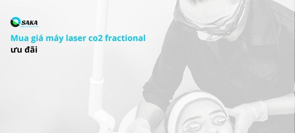 Mua máy Laser CO2 Fractional giá ưu đãi