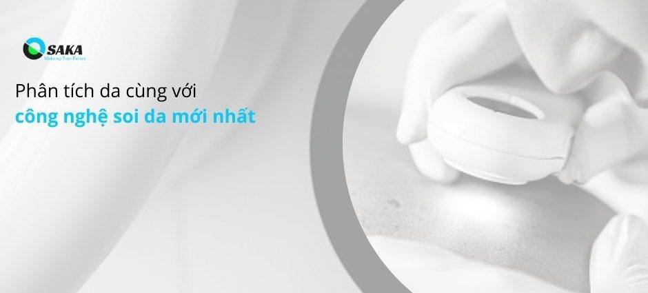 Phân tích da với công nghệ soi da mới nhất