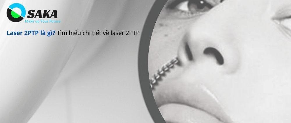 Laser 2 PTP trị nám sắc tố