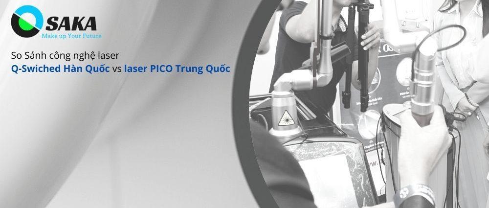 So sánh công nghệ Laser Q-Switched Hàn Quốc và Laser Pico Trung Quốc