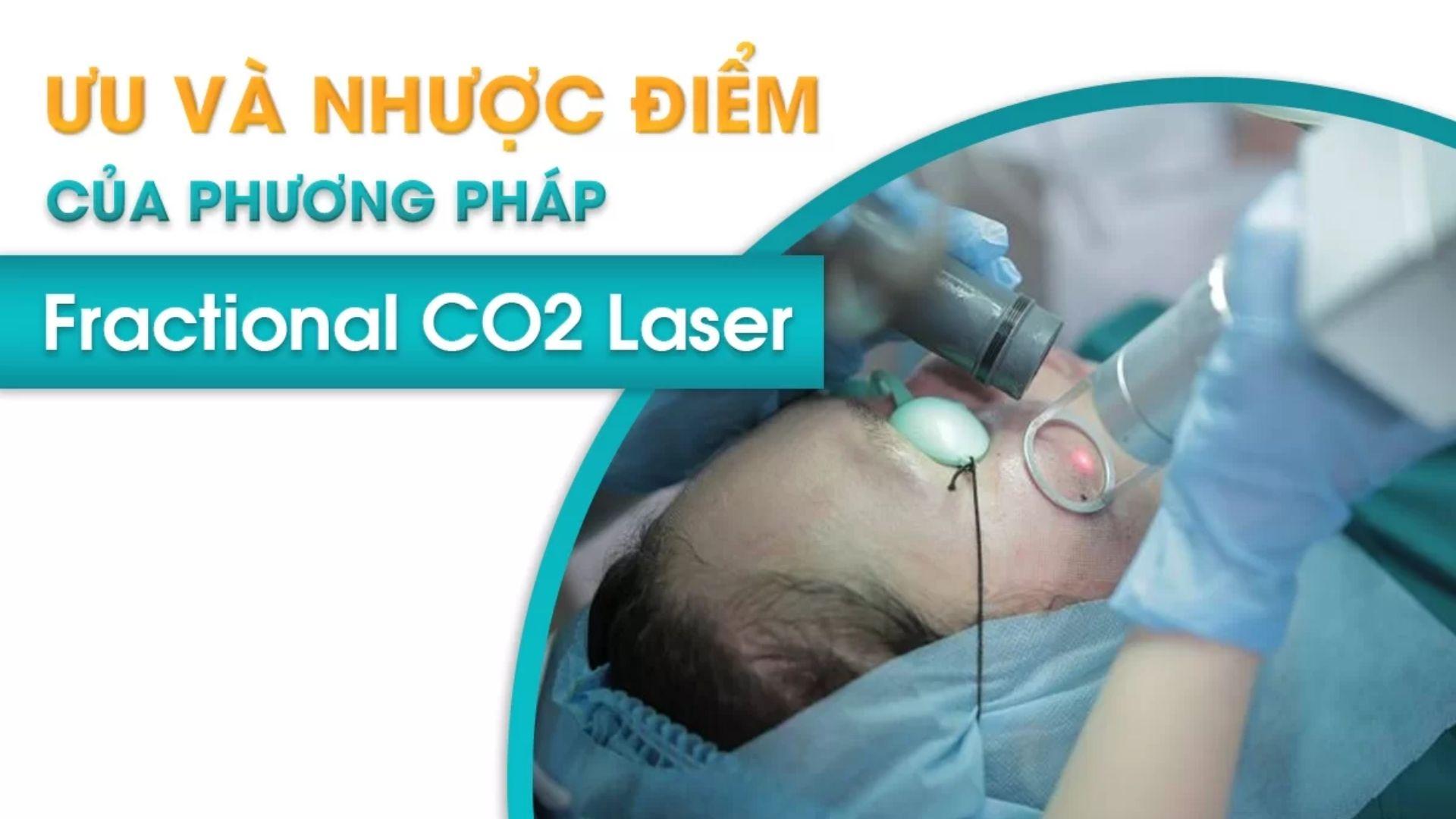 Ưu nhược điểm Laser CO2 Fractional